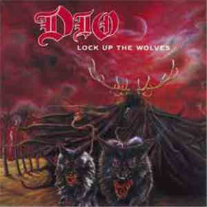 Dio  - Lock Up The Wolves mp3 download
