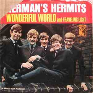 Herman's Hermits - Wonderful World / Traveling Light mp3 download
