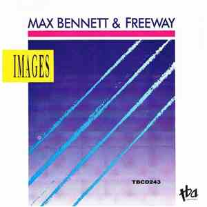 Max Bennett & Freeway - Images mp3 download