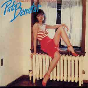 Pat Benatar - If You Think You Know How To Love Me mp3 download