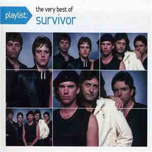 Survivor - Playlist: The Very Best Of Survivor mp3 download