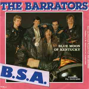 The Barrators - B.S.A. / Blue Moon Of Kentucky mp3 download