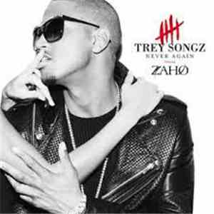Trey Songz Featuring Zaho - Never Again (French Version) mp3 download