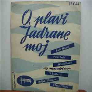 Various - O, Plavi Jadrane Moj mp3 download