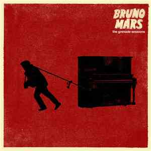 Bruno Mars - The Grenade Sessions mp3 download