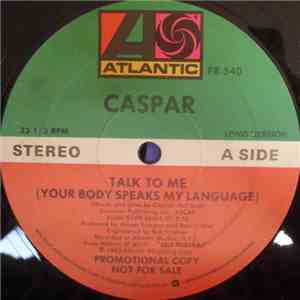 Caspar - Talk To Me (Your Body Speaks My Language) mp3 download
