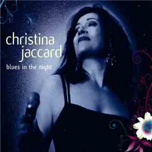 Christina Jaccard - Blues In The Night mp3 download
