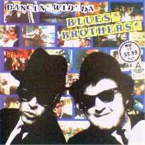 Da Blues Brothers - Dancin' Wid Da Blues Brothers mp3 download