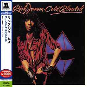 Rick James - Cold Blooded mp3 download