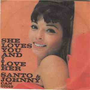Santo & Johnny - She Loves You / And I Love Her mp3 download