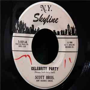 Scott Bros, Art Harris Orch. - Celebrity Party mp3 download
