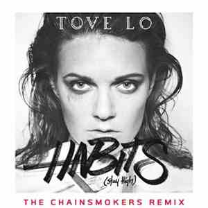 Tove Lo - Habits (Stay High) (The Chainsmokers Radio Mix) mp3 download