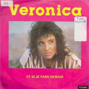 Veronica  - Et Si Je Pars Demain mp3 download