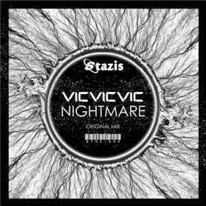 Vicvicvic - Nightmare mp3 download