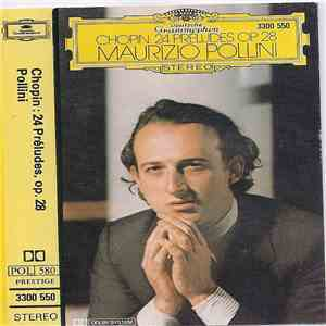 Chopin, Maurizio Pollini - 24 Préludes Op. 28 mp3 download