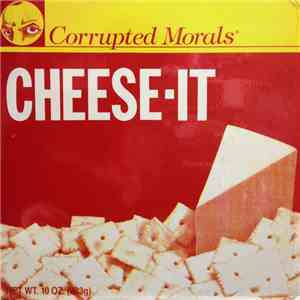 Corrupted Morals - Cheese-It mp3 download