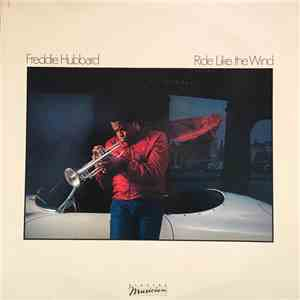 Freddie Hubbard - Ride Like The Wind mp3 download