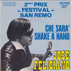 José Feliciano - Ché Sara / Shake A Hand mp3 download