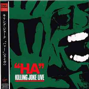 "Killing Joke - ""Ha"" Killing Joke Live mp3 download"