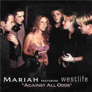 Mariah Carey Featuring Westlife - Against All Odds (Take A Look At Me Now) mp3 download
