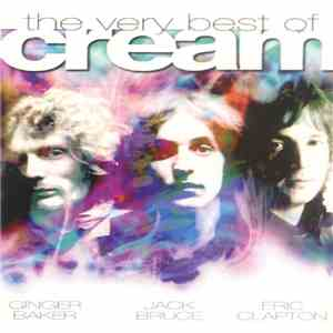 Cream  - The Very Best Of Cream mp3 download