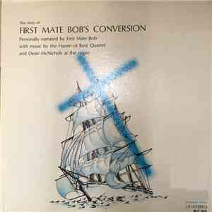 First Mate Bob - The Story Of First Mate Bob's Conversion mp3 download