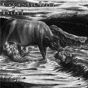 Gyrshelun - Búri mp3 download