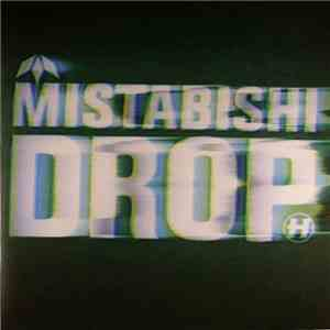 Mistabishi - Drop mp3 download