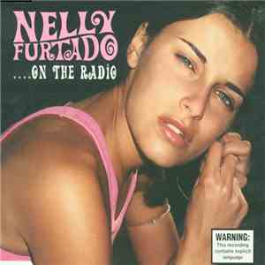 Nelly Furtado - ... On The Radio mp3 download