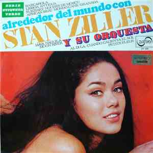 Stan Ziller And His Orchestra - Alrededor Del Mundo mp3 download