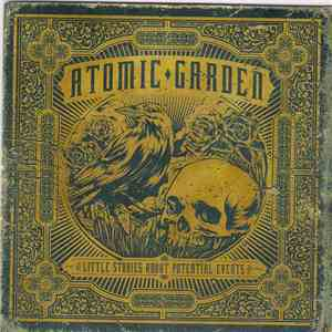 Atomic Garden - Little Stories About Potential Events mp3 download