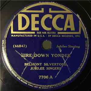 Belmont Silvertone Jubilee Singers - Fire Down Yonder / I Want Two Wings mp3 download