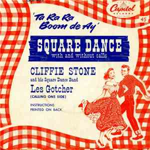 Cliffie Stone And His Square Dance Band With Les Gotcher - Ta Ra Ra Boom De Ay mp3 download
