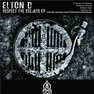 Elton D - Respect The Deejays EP mp3 download