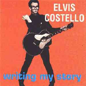 Elvis Costello - Writing My Story mp3 download