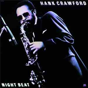 Hank Crawford - Night Beat mp3 download