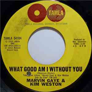 Marvin Gaye & Kim Weston - What Good Am I Without You mp3 download