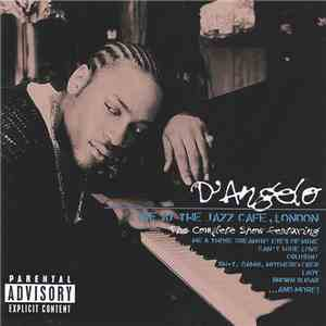 D'Angelo - Live At The Jazz Cafe, London: The Complete Show mp3 download