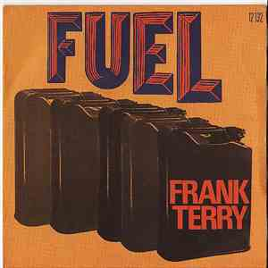 Frank Terry - Fuel mp3 download