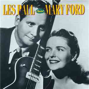"Les Paul & Mary Ford - Les Paul & Mary Ford ""The Capitol Years"" mp3 download"