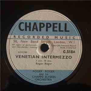 Roger Roger And His Champs Elysees Orchestra - Venetian Intermezzo mp3 download