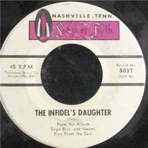 Sego Brothers And Naomi - The Indifel's Daughter / I'll Really Be Free mp3 download