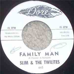 Slim & The Twilites - Family Man / Short Skirts mp3 download