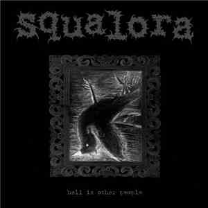 Squalora - Hell Is Other People mp3 download