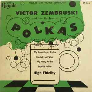 Victor Zembruski And His Orchestra - Polkas mp3 download