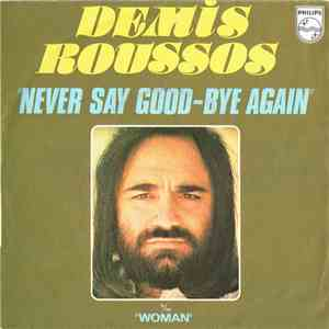 Demis Roussos - Never Say Good-Bye Again mp3 download