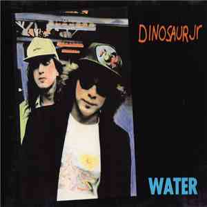 Dinosaur Jr - Water mp3 download