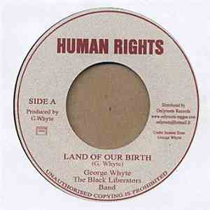 George Whyte, The Black Liberators Band - Land Of Our Birth mp3 download