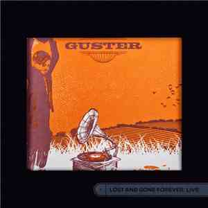 Guster - Lost And Gone Forever: Live mp3 download