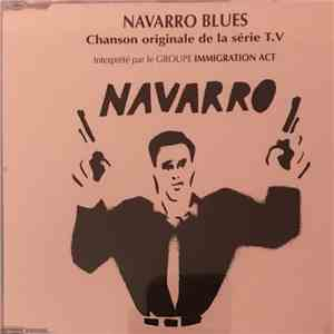 Immigration Act - Navarro Blues mp3 download